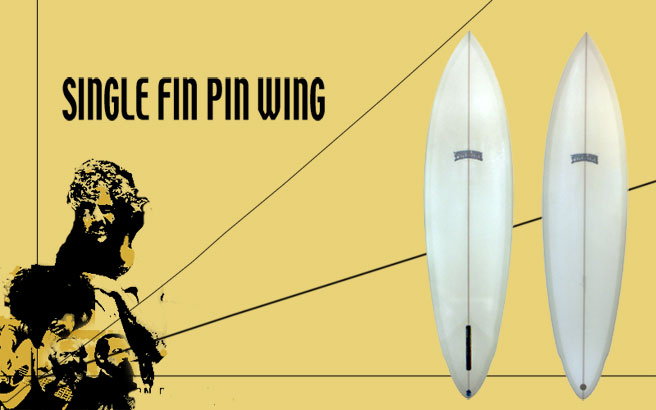 Fineline Surfboards Single Fin Pin Wing
