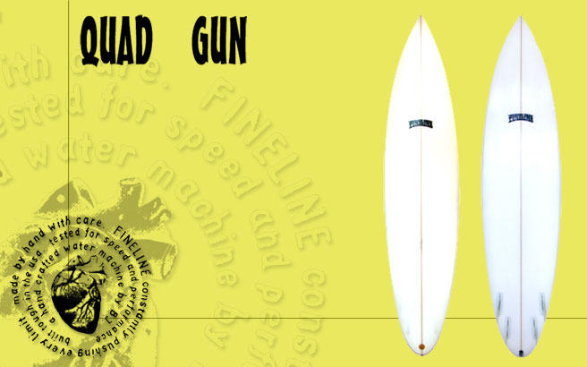 Fineline Surfboards QuadGun